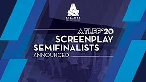 Incarnations Advances to Atlanta Film Festival Screenplay Competition Semifinals